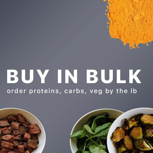 Bulk Carbs, Proteins, Sauces & Veggies