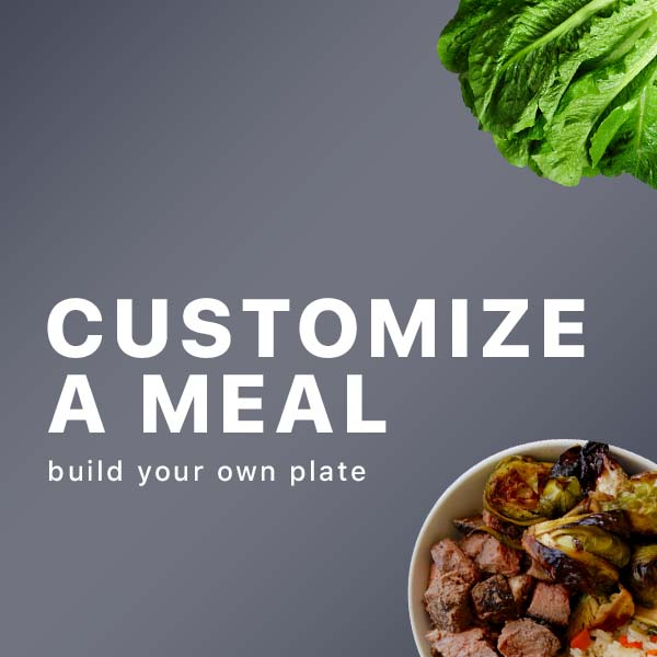 Customized Meals